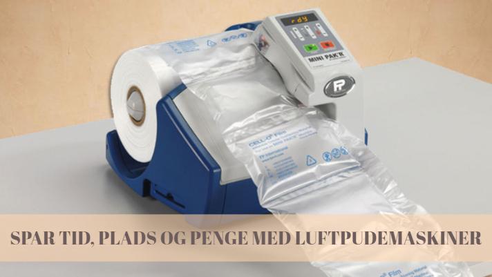 6cdce3b2bb2 Luftpudemaskiner: Spar tid, plads & penge | RAJAPACK Danmark